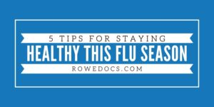 5 Tips For Staying Healthy This Cold and Flu Season